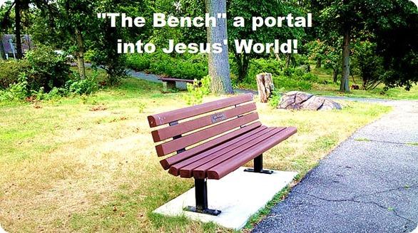 The.Bench.Portal.into.Jesus.World